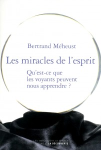 Les miracles de l'esprit_Méheust